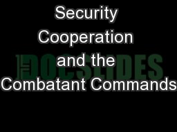 Security Cooperation and the Combatant Commands