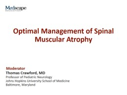 Optimal Management of Spinal Muscular Atrophy