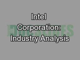 Intel Corporation: Industry Analysis