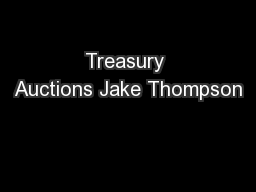 Treasury Auctions Jake Thompson