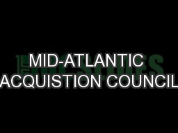 MID-ATLANTIC ACQUISTION COUNCIL