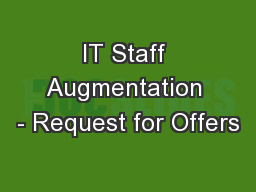IT Staff Augmentation - Request for Offers