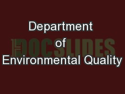 Department of Environmental Quality PowerPoint PPT Presentation