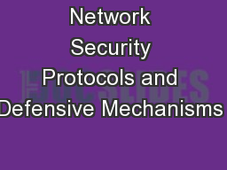 Network Security Protocols and Defensive Mechanisms