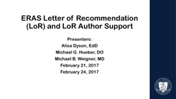 ERAS Letter of Recommendation (LoR) and LoR Author Support PowerPoint PPT Presentation