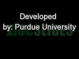 Developed by: Purdue University