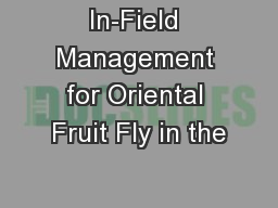 In-Field Management for Oriental Fruit Fly in the