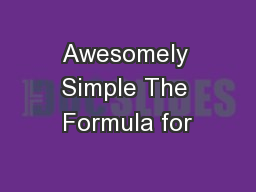 Awesomely Simple The Formula for