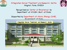 Integrated Cancer Treatment and Research Centre