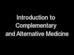 Introduction to Complementary and Alternative Medicine