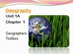 Geography Unit 1A Chapter 1