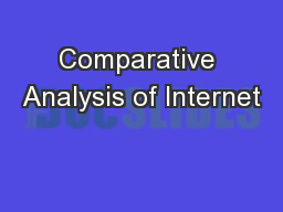 Comparative Analysis of Internet