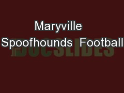 Maryville  Spoofhounds  Football