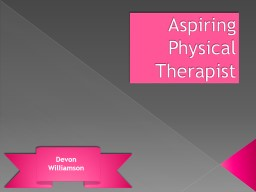 Aspiring Physical Therapist