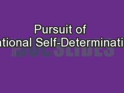 Pursuit of National Self-Determination