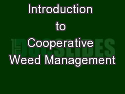 Introduction to Cooperative Weed Management