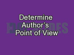 Determine Author�s  Point of View