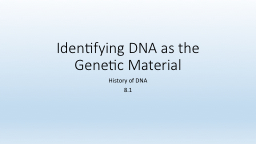 Identifying DNA as the Genetic Material