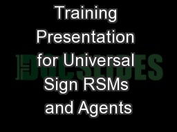 Internal Sales Training Presentation for Universal Sign RSMs and Agents