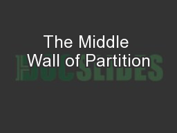 The Middle Wall of Partition PowerPoint PPT Presentation