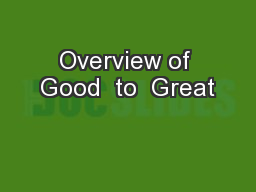 Overview of Good  to  Great
