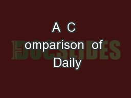 A  C omparison  of  Daily PowerPoint PPT Presentation