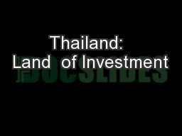 Thailand:  Land  of Investment