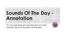 Sounds Of The Day - Annotation PowerPoint PPT Presentation