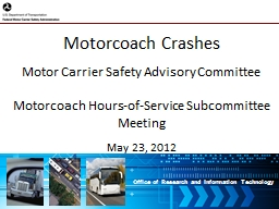 Motorcoach Crashes Motor Carrier Safety Advisory Committee