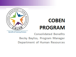 COBEN  PROGRAM Consolidated Benefits