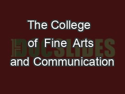 The College  of  Fine  Arts and Communication