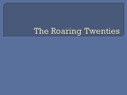 The Roaring Twenties News & Entertainment