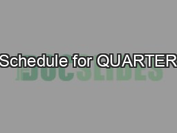 Schedule for QUARTER #2 Weeks 1&2 (10-19-15 to 10-30-15). Intro to Architecture, defining, and