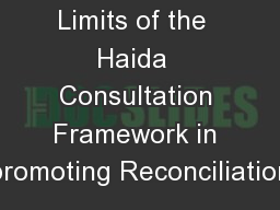 Limits of the  Haida  Consultation Framework in promoting Reconciliation
