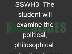 The Roman Culture SSWH3  The student will examine the political, philosophical, and cultural intera