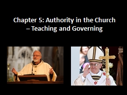 Chapter 5: Authority in the Church – Teaching and Governing PowerPoint PPT Presentation