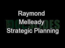 Raymond Melleady Strategic Planning