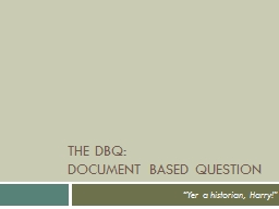 The DBQ:  Document Based Question