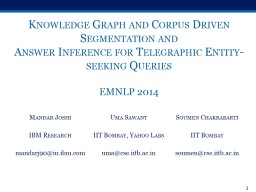 Knowledge Graph and Corpus Driven Segmentation and