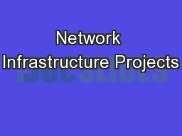 Network Infrastructure Projects