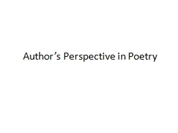 Author�s Perspective in Poetry