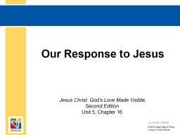 Our Response to Jesus   Jesus Christ: God's Love Made Visible,