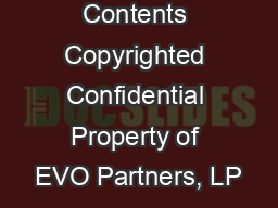 Entire Contents Copyrighted Confidential Property of EVO Partners, LP