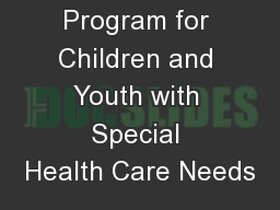 HCP: A Program for Children and Youth with Special Health Care Needs