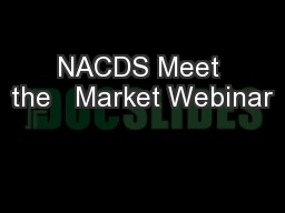 NACDS Meet the   Market Webinar