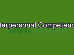 Interpersonal Competence: