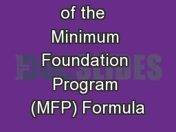 An Overview of the  Minimum Foundation Program (MFP) Formula