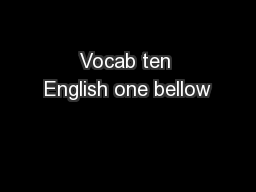 Vocab ten English one bellow
