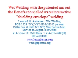 Wet  Welding with the  patented