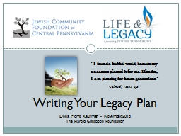 Writing Your Legacy Plan PowerPoint PPT Presentation